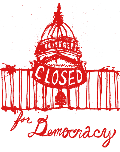Closed for Democracy
