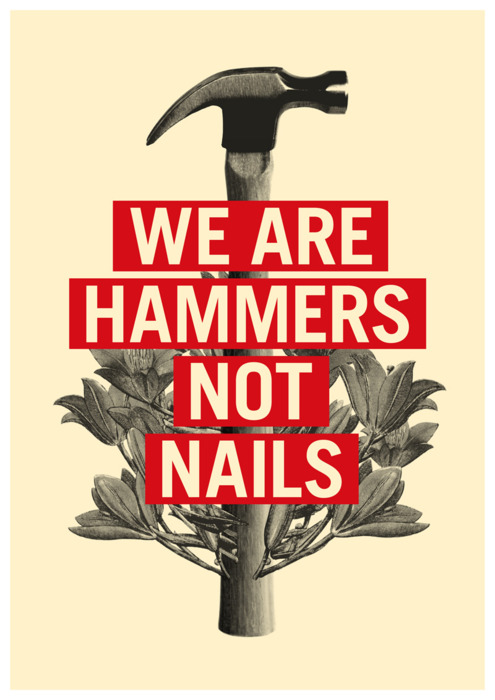 Hammers Not Nails