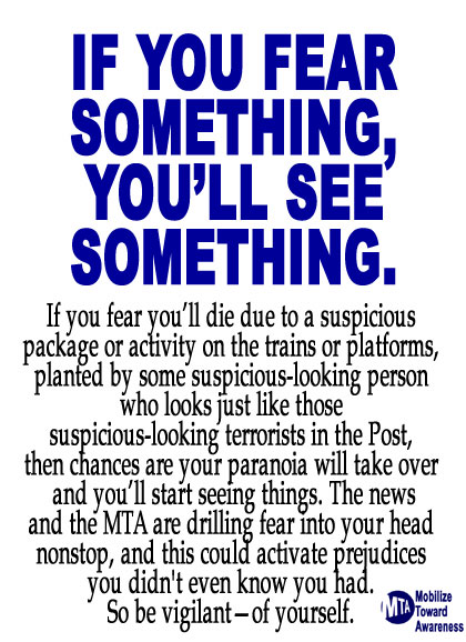If You Fear Something, You Will See Something