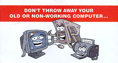 Don't Throw Away Your Old or Non-Working Computer...