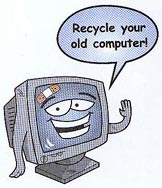 Recycle Your Old Computer!