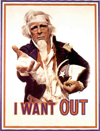 Uncle Sam Says 'I Want Out'