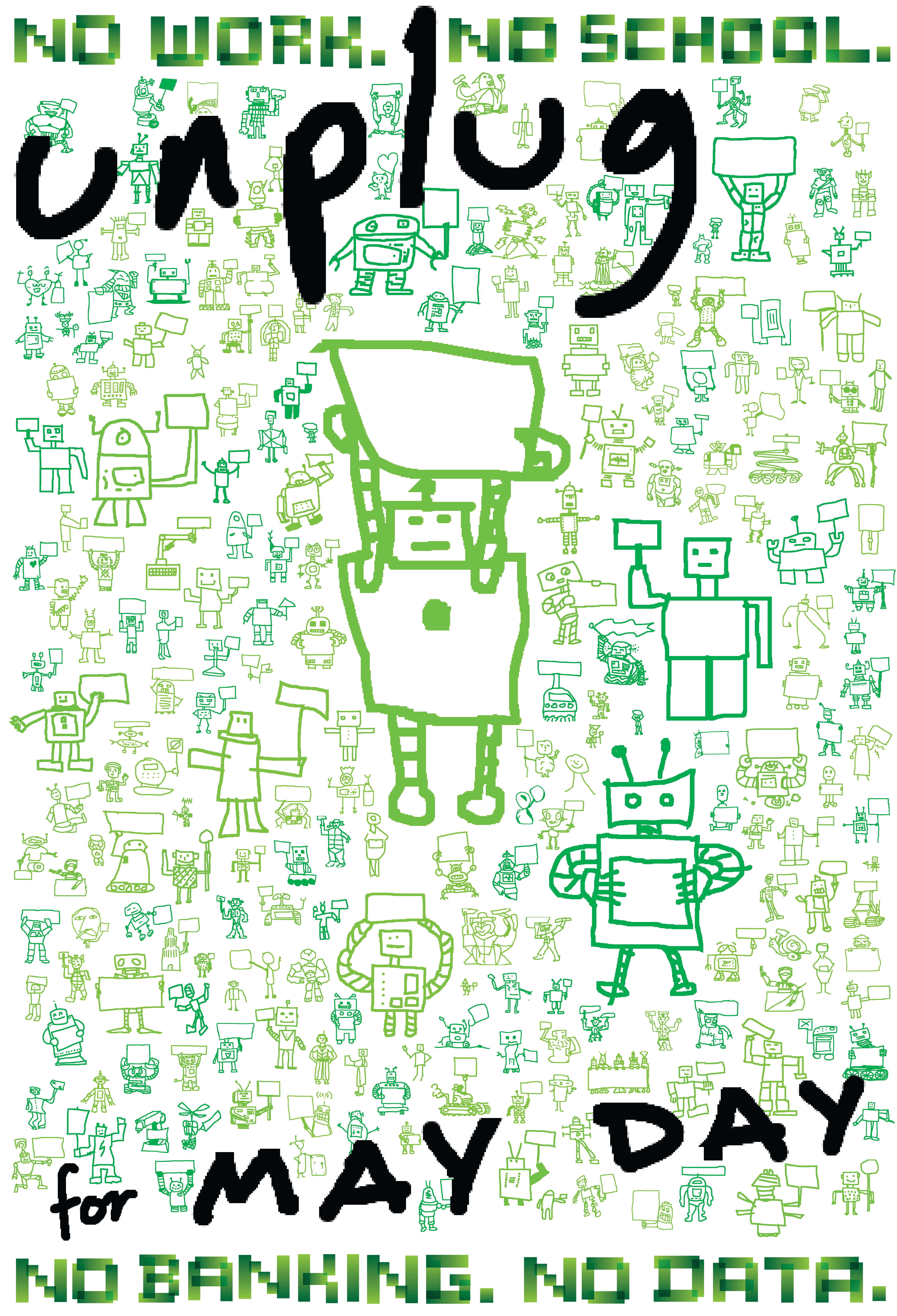D d poster design - Unplug_may_day_green_thumb Unplug_may_day_bw_thumb